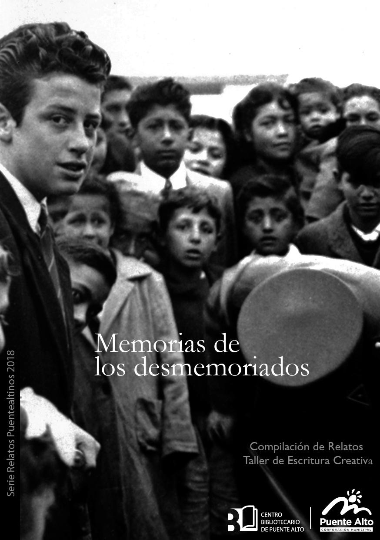 Memorias de los desmemoriados [Centro Bibliotecario de Puente Alto 2018]