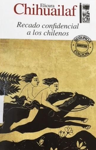 Chihuailaf, Elicura. Recado confidencial a los chilenos