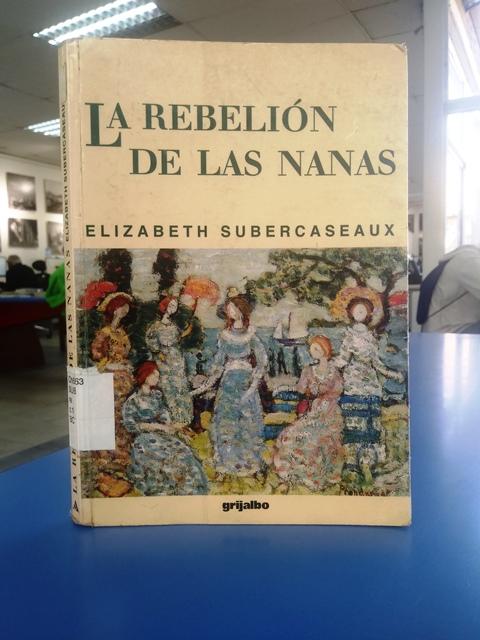 """""""La rebelión de las nanas"""" [Reseña]"""