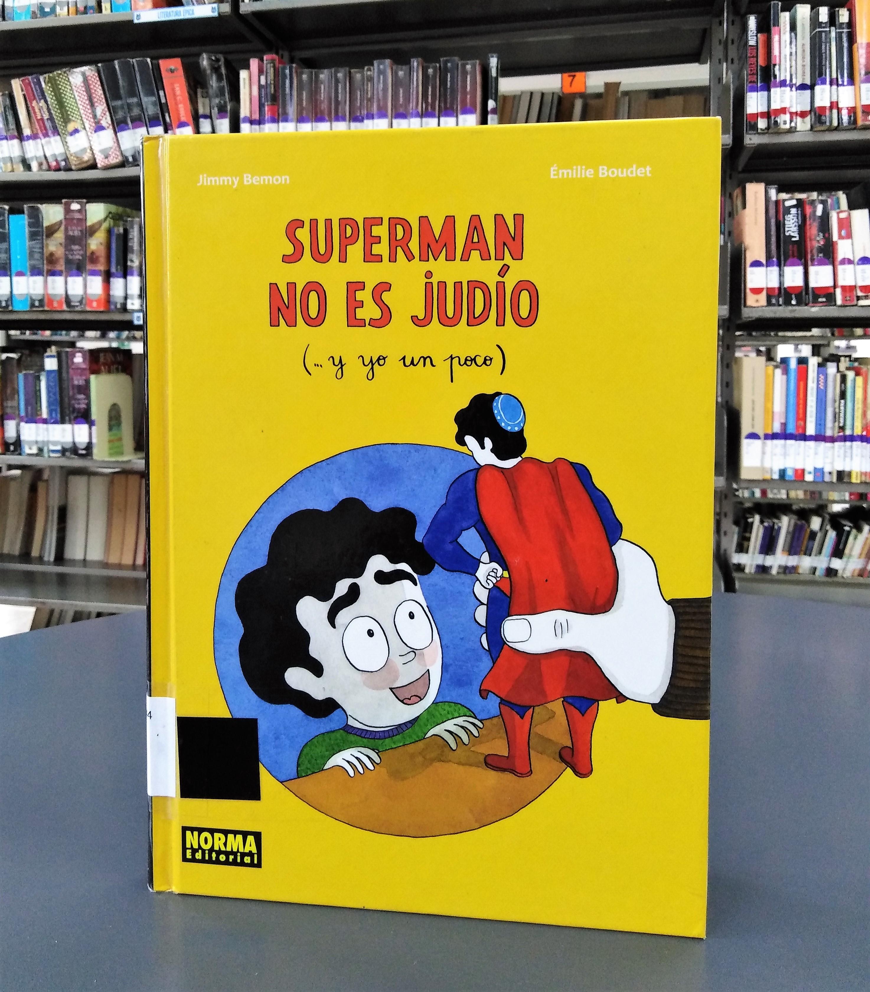"""""""Superman no es judío"""" [Reseña]"""