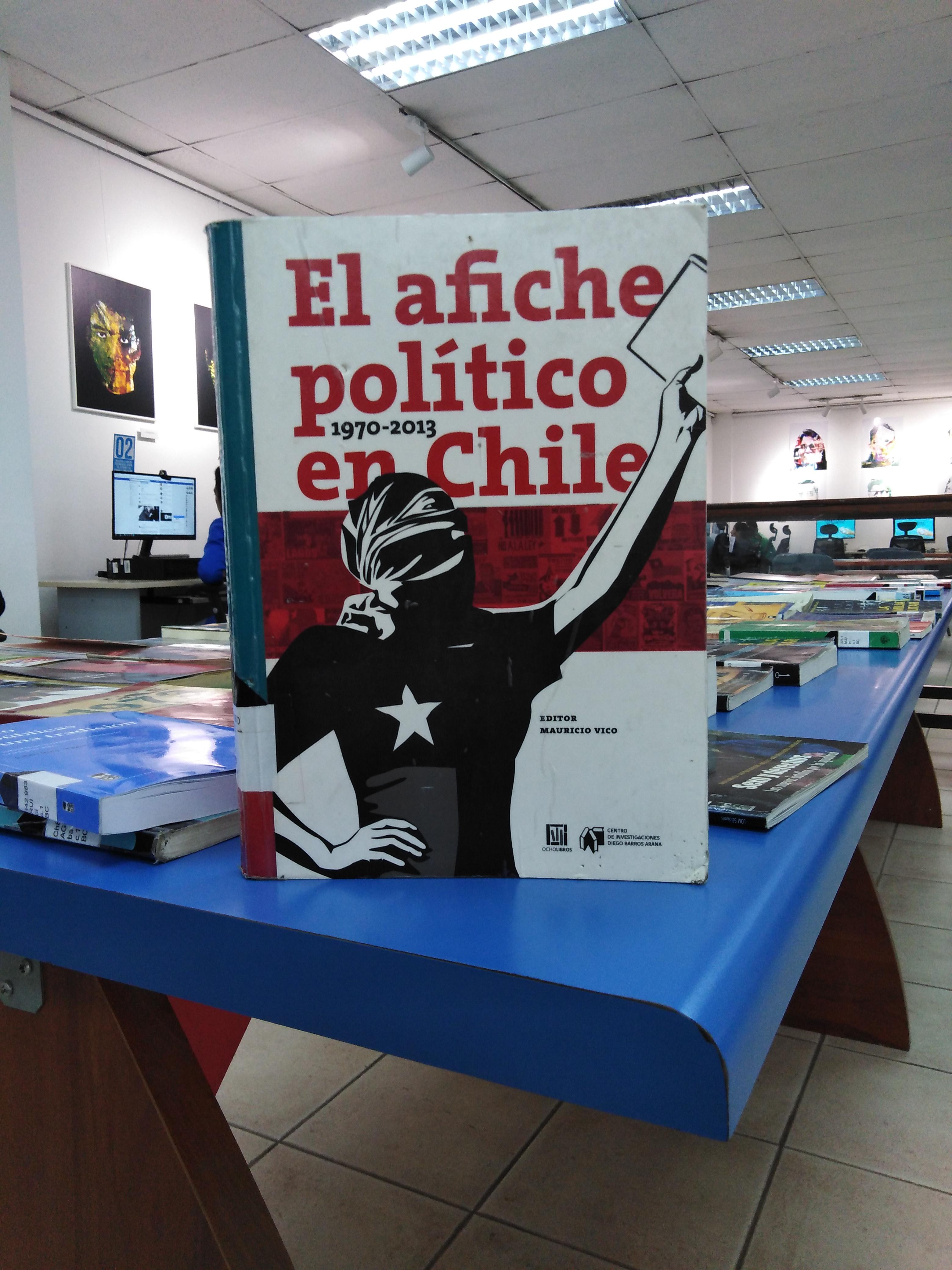"""""""El afiche político en Chile"""" [Reseña]"""