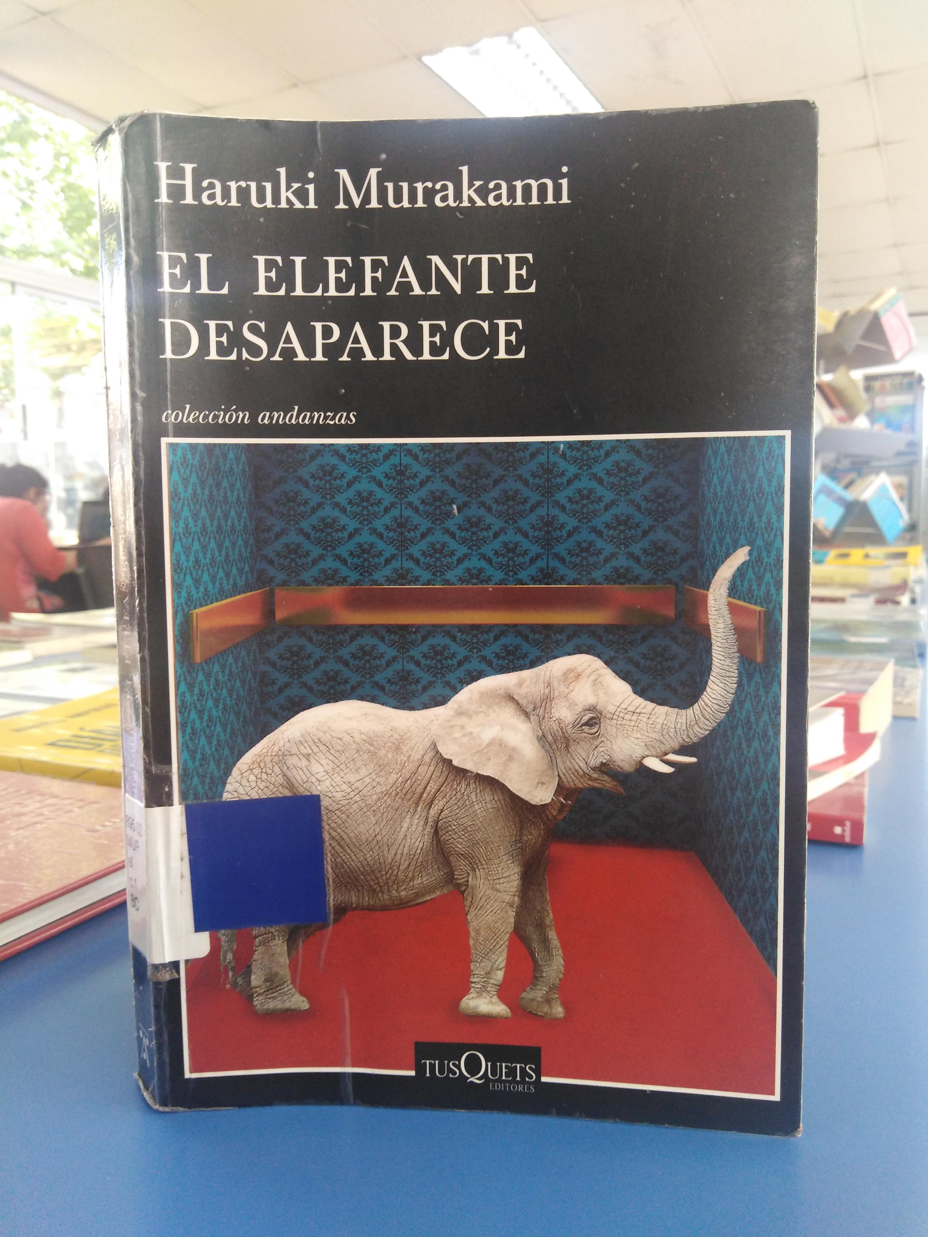 """""""El elefante desaparece"""" [Reseña]"""