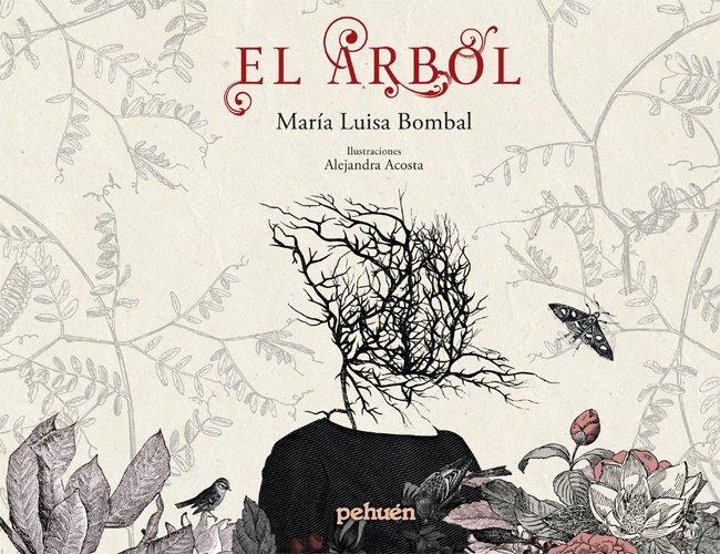El Árbol, de María Luisa Bombal; Ilustraciones de Alejandra Acosta [Reseña]