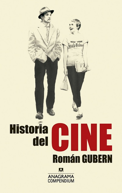 Historia del cine, de Román Gubern [Reseña]