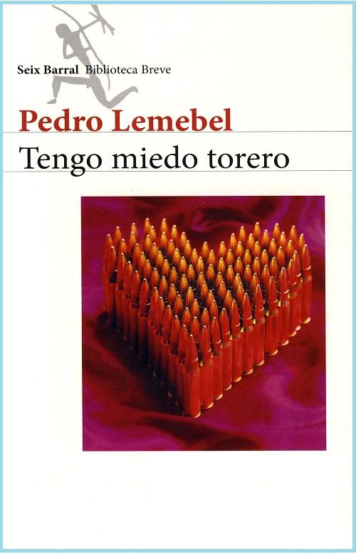 Tengo miedo Torero, de Pedro Lemebel [Reseña]