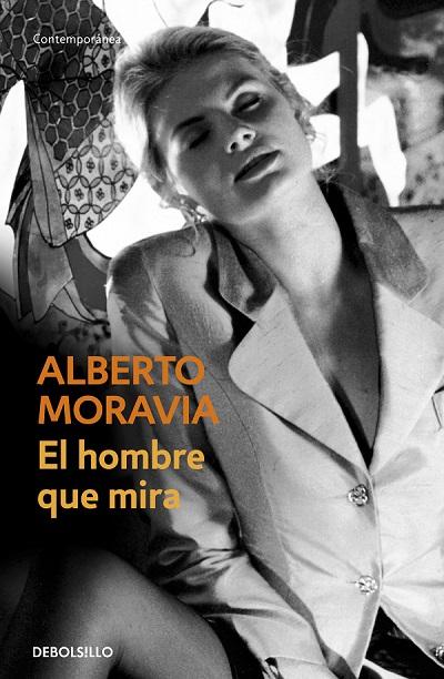 El hombre que mira, de Alberto Moravia [Reseña]