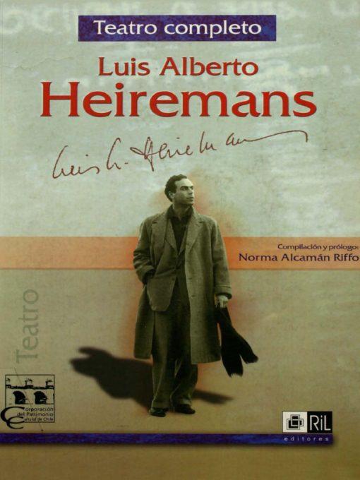 Luis Alberto Heiremans. [Reseña]