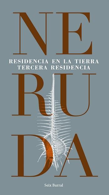 Residencia en la tierra, de Pablo Neruda [Reseña]