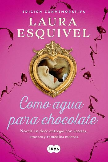 Como agua para chocolate, de Laura Esquivel [Reseña]