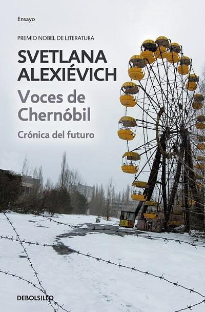Voces de Chernóbil, de Svetlana Alexiévich [Reseña]