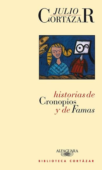 Historias de cronopios y de famas, de Julio Cortázar [Reseña]